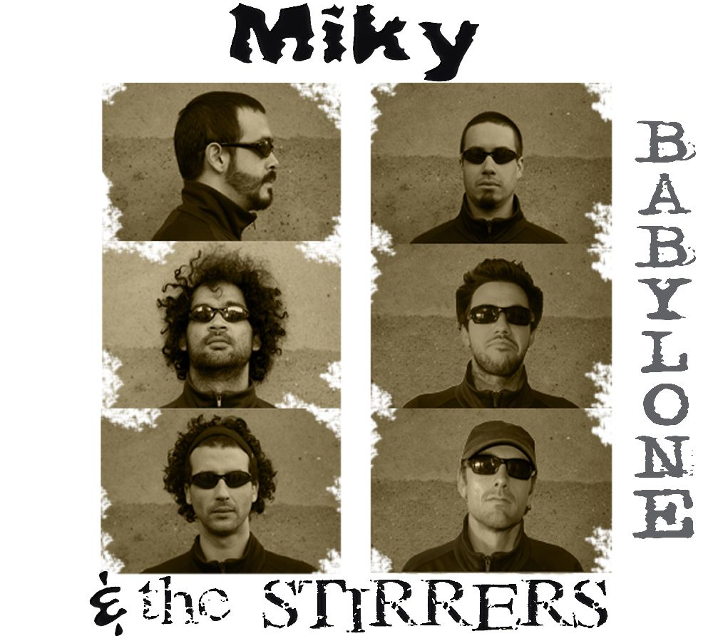Miky and the Stirrers - Babylone
